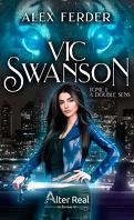 Vic Swanson, Tome 1 : A double sens