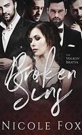 Volkov Bratva, Tome 3 : Broken Sins