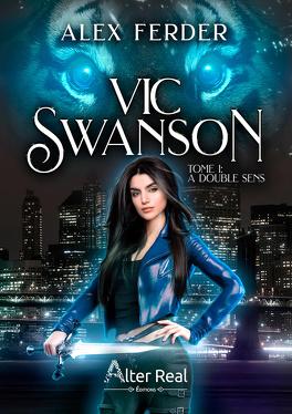 Couverture du livre : Vic Swanson, Tome 1 : A double sens
