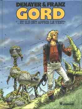 Couverture du livre : Gord, Tome 1 : ...et ils ont appris le vent