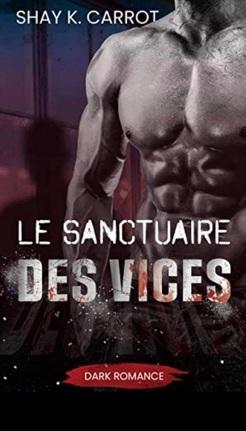 Couverture du livre : Le Sanctuaire des vices