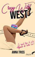 Crazy Wild West