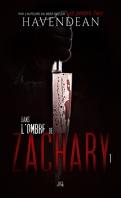 Dans l'ombre de Zachary, Épisode 1
