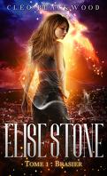 Elise Stone, Tome 1 : Brasier