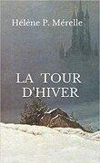 La tour d'Hiver
