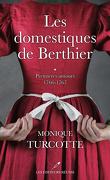 Les Domestiques de Berthier, Tome 1 : Premières amours, 1766-1767