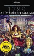 Les Grands Personnages de l'Histoire en bandes dessinées - 1789, La Révolution française