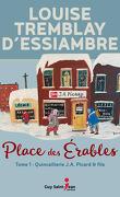 Place des Érables, Tome 1 : Quincaillerie J.A. Picard & filsrd