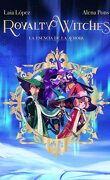 Royalty Witches - La Esencia de la Aurora