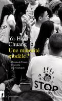 Une minorité modèle ? Chinois de France et racisme anti-Asiatiques