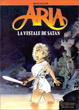 Couverture du livre : Aria, tome 17 : La vestale de Satan