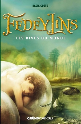 Couverture du livre : Fedeylins, Tome 1 : Les rives du monde