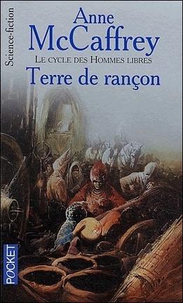 Couverture du livre : Le Cycle des hommes libres, T4 - Terre de rançon