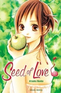 Seed of love, tome 1