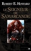 Le seigneur de Samarcande