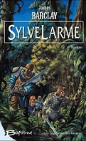 Ravens, Tome 4 : SylveLarme
