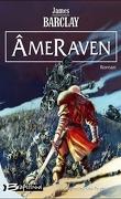 Ravens, Tome 7 : ÂmeRaven