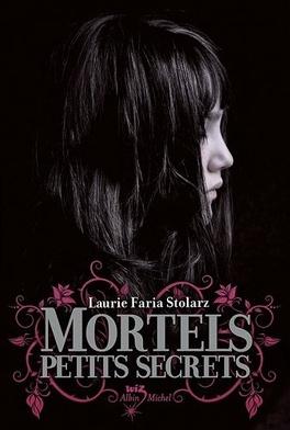 Couverture du livre : Mortels Petits Secrets