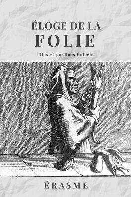 Couverture du livre : L'éloge de la folie
