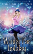 Elemental Fae Academy, Tome 5 : Winter Fae Holiday