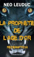La Prophétie de l'âge d'or, Tome 2 : Rédemption