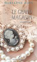 Le Grand Magasin, Tome 2 : L'Opulence