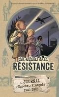 Les enfants de la résistance le journal de 1940 à 1943
