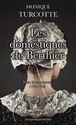 Les Domestiques de Berthier, Tome 2 : Dans la tourmente, 1773-1776
