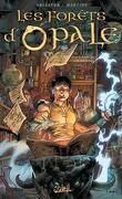 Les Forêts d'Opale, Tome 12 : L'Etincel courroucé