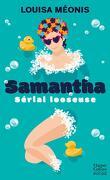 Samantha - Serial Looseuse