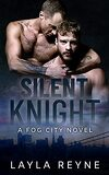 Fog City, Tome 5 : Silent Knight