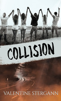 Collision, Intégrale