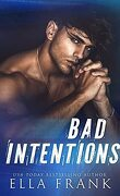Intentions Duet, Tome 1 : Bad Intentions