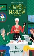 Les Dames de Marlow enquêtent : Mort compte triple