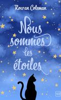 Nous sommes les étoiles