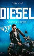 Six rivers Riders, Tome 3 : Diesel