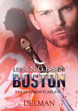 Couverture de Les Anges de Boston, Tome 2 : Le Démon écarlate