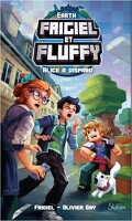 Frigiel et Fluffy - Earth, Tome 1 : Alice a disparu