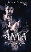 Anya, Tome 1 : Première mort