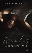 Attraction, Tome 3 : Nicolas