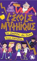 L'École mythique - La Guerre du trois rue Homère