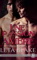 Passion, Tome 3 : Une passion amère