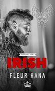 Phoenix Ashes (Génération 2), Tome 4 : Irish