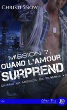 Quand la mission se termine, Tome 7 : Quand l'amour surprend