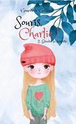 Souris, Charlie!, Tome 2 : Bravez la tempête