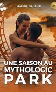 Une saison au Mythologic Park, Tome 1