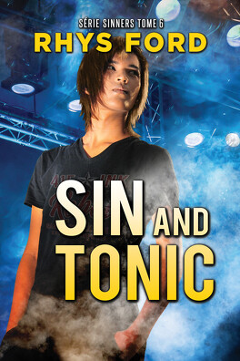 Couverture du livre : Sinners, Tome 6 : Sin and Tonic