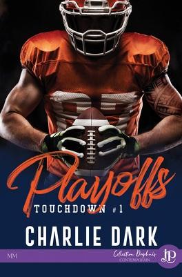 Couverture du livre : Touchdown, Tome 1 : Playoffs