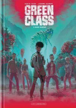 Couverture du livre : Green Class, Tome 3 : Chaos rampant