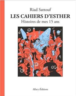 Couverture de Les Cahiers d'Esther, Tome 6 : Histoires de mes 15 ans